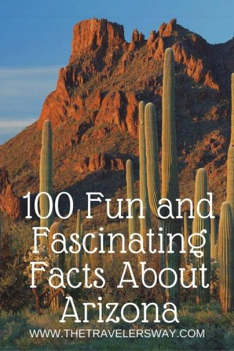 Many travelers love Arizona for its temperate winter climate and diverse tourism experiences. But how many of these fun and fascinating facts about Arizona do you know?