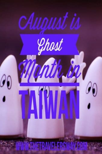 August is ghost month is Taiwan