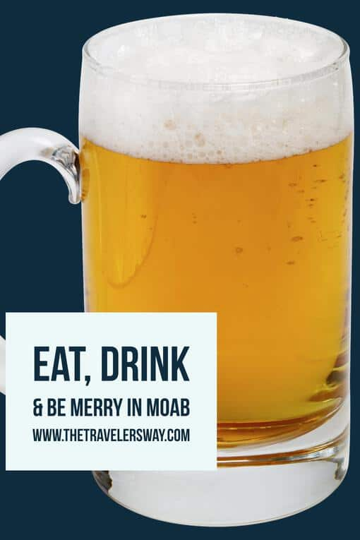 Eat, Drink & Be Merry in Moab