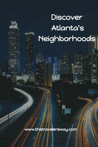 Look beyond the city's gleaming high rises to discover Atlanta's soul.