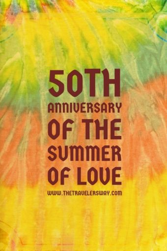 The 50th anniversary of the cultural, social, and political revolution known as the Summer of Love is full of San Francisco events.
