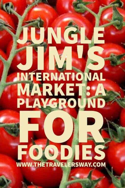 Jungle Jim's International Market: A Playground for Foodies