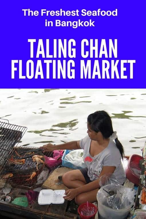 The Freshest Seafood in Bangkok at the Taling Chan Floating Market